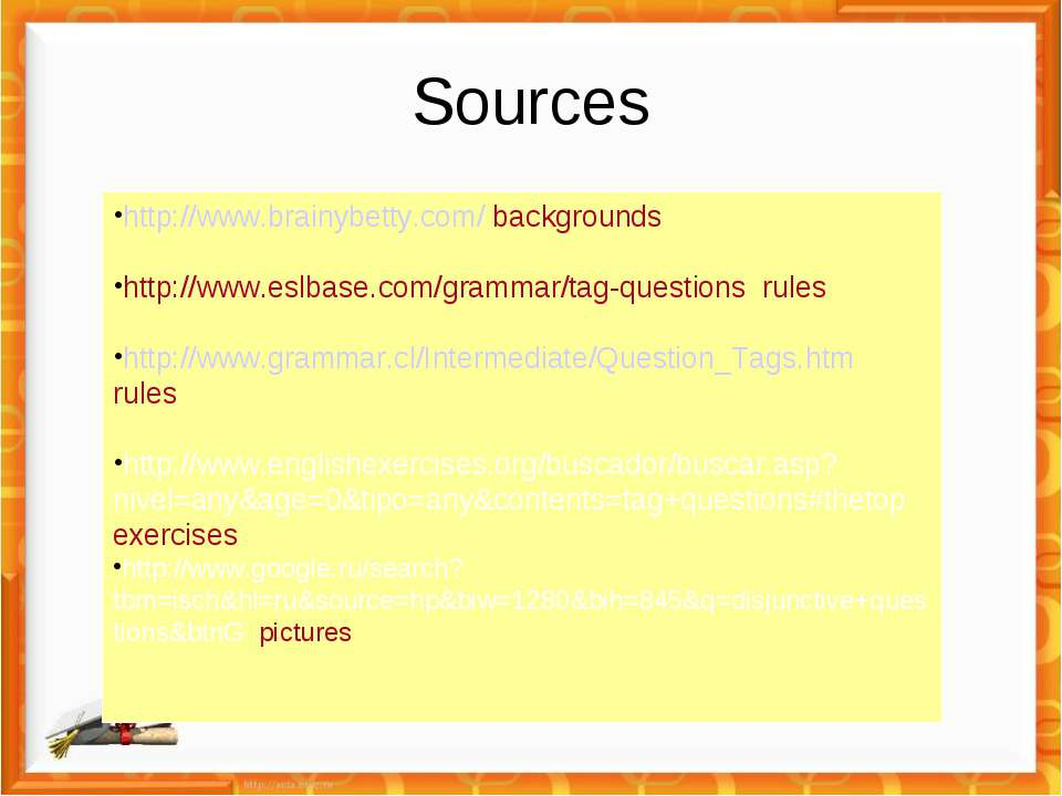 Sources http://www.brainybetty.com/ backgrounds http://www.eslbase.com/gramma...