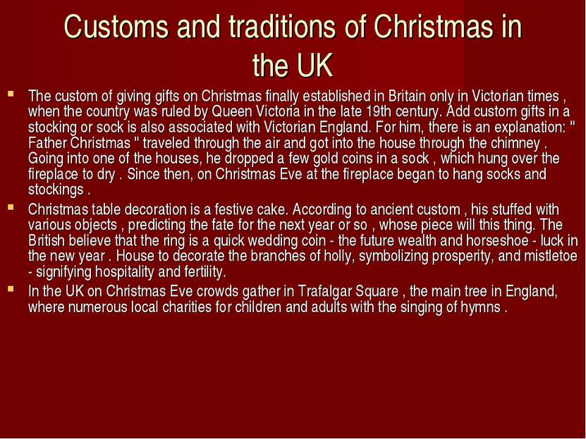 Customs and traditions of Christmas in the UK The custom of giving gifts on C...