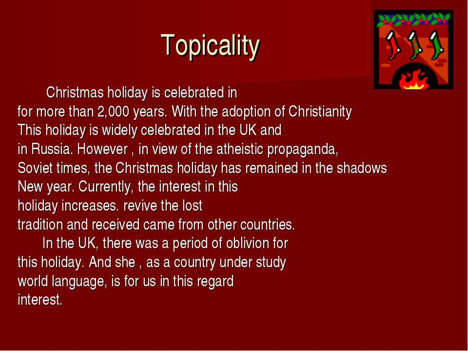 Topicality Christmas holiday is celebrated in for more than 2,000 years. With...