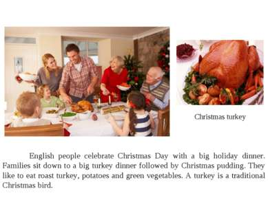 Christmas turkey English people celebrate Christmas Day with a big holiday di...