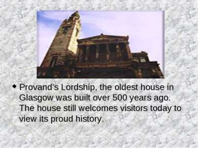 Provand's Lordship, the oldest house in Glasgow was built over 500 years ago....