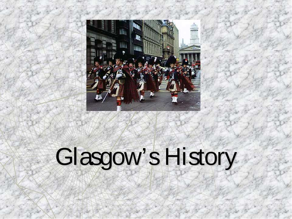 Glasgow's History