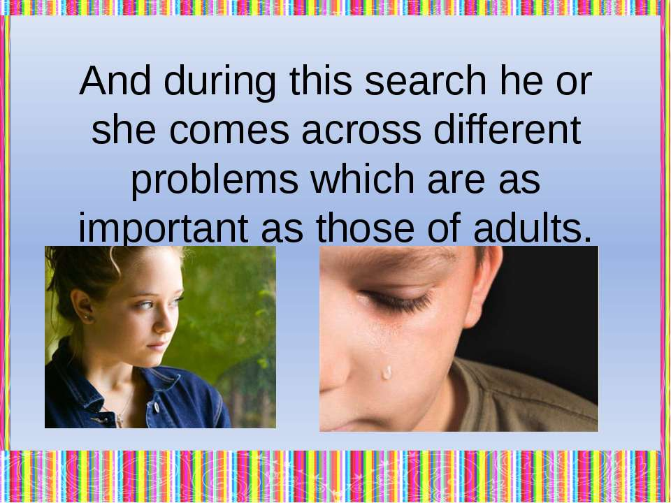 We are people of 21st century and we can know what teenagers' life was like i...
