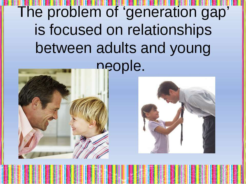Adults can't understand children. They live different lives. They don't find ...