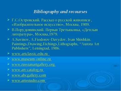 Bibliography and recourses Г.С.Островский. Рассказ о русской живописи , «Изоб...