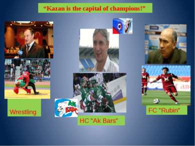 "HC ""Ak Bars"" FC ""Rubin"" Wrestling ""Kazan is the capital of champions!"""