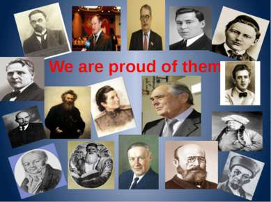 We are proud of them