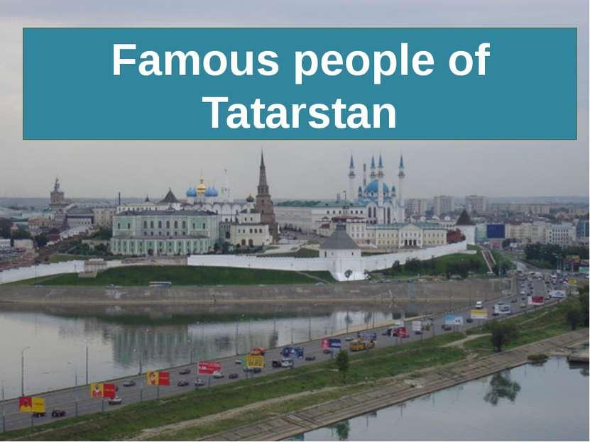 Famous people of Tatarstan