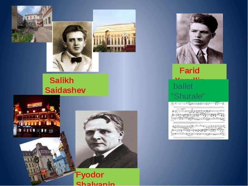 "Farid Yarullin Fyodor Shalyapin Salikh Saidashev . ballet ""Shurale"""