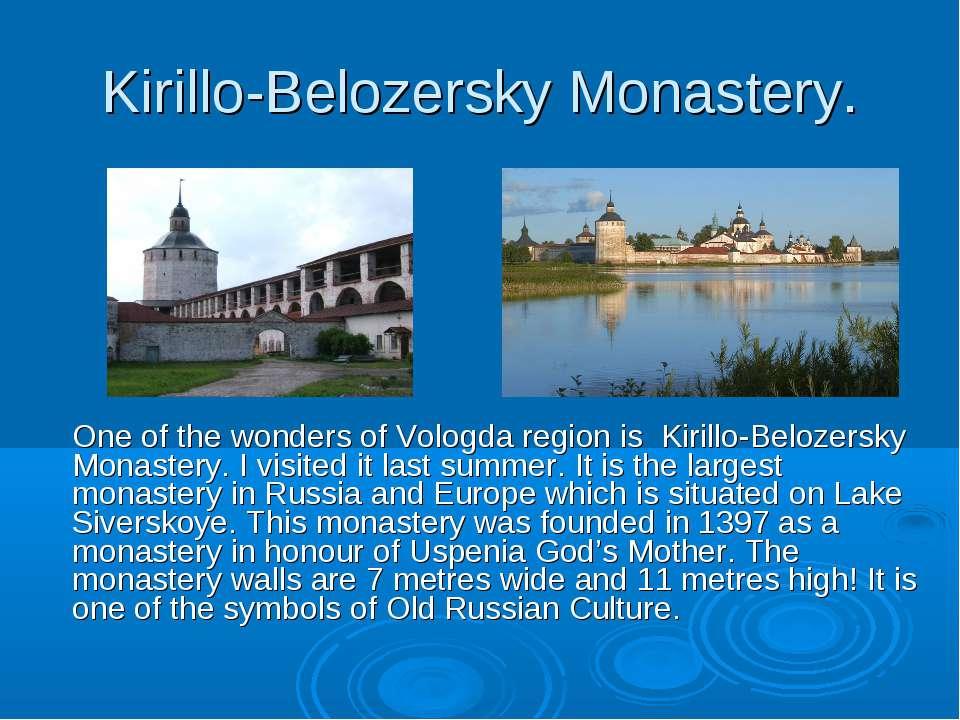 Kirillo-Belozersky Monastery. One of the wonders of Vologda region is Kirillo...
