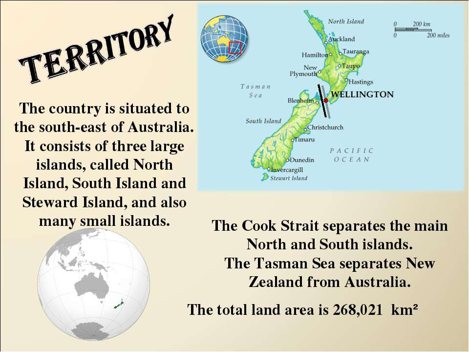 The country is situated to the south-east of Australia. It consists of three ...
