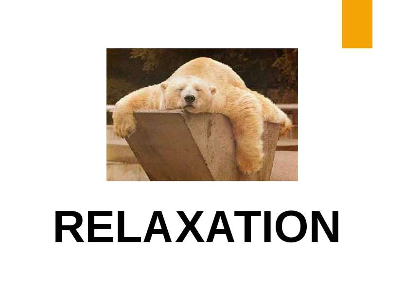 RELAXATION