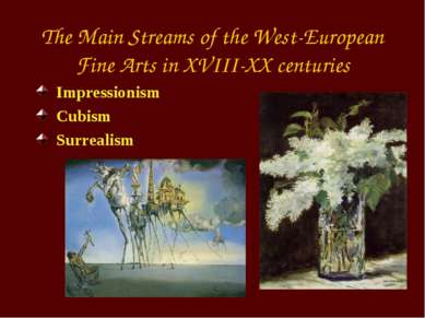 The Main Streams of the West-European Fine Arts in XVIII-XX centuries Impress...