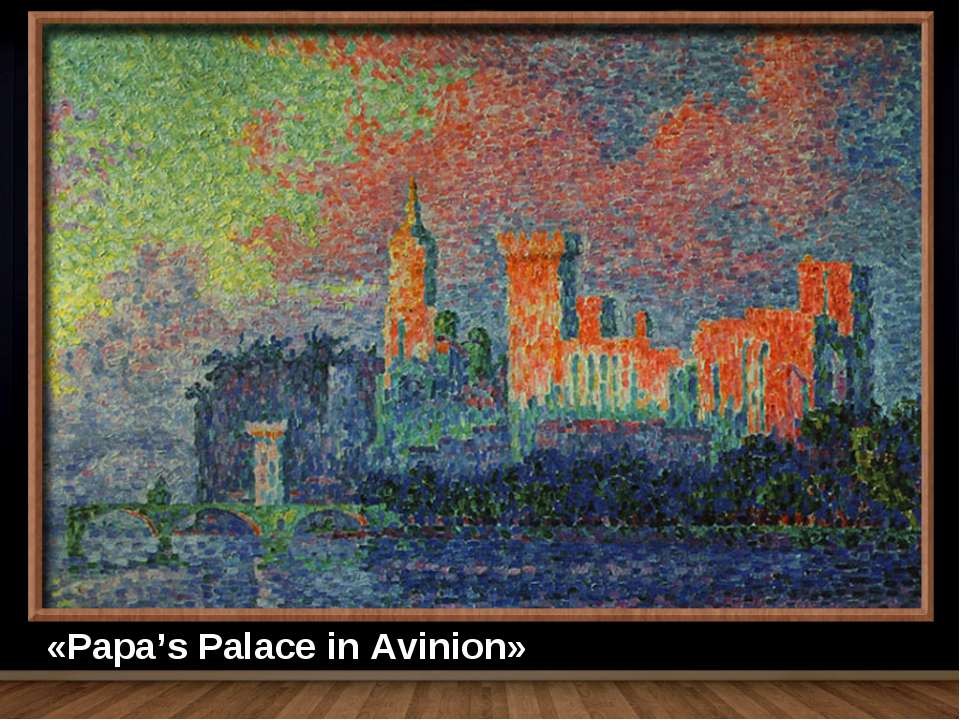 «Papa's Palace in Avinion»