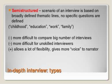 In-depth interview: types Semistructured – scenario of an interview is based ...