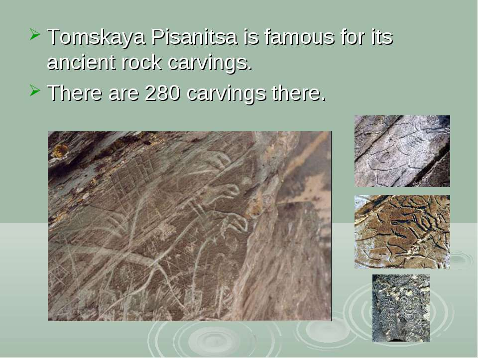 Tomskaya Pisanitsa is famous for its ancient rock carvings. There are 280 car...