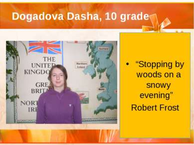 "Dogadova Dasha, 10 grade ""Stopping by woods on a snowy evening"" Robert Frost"
