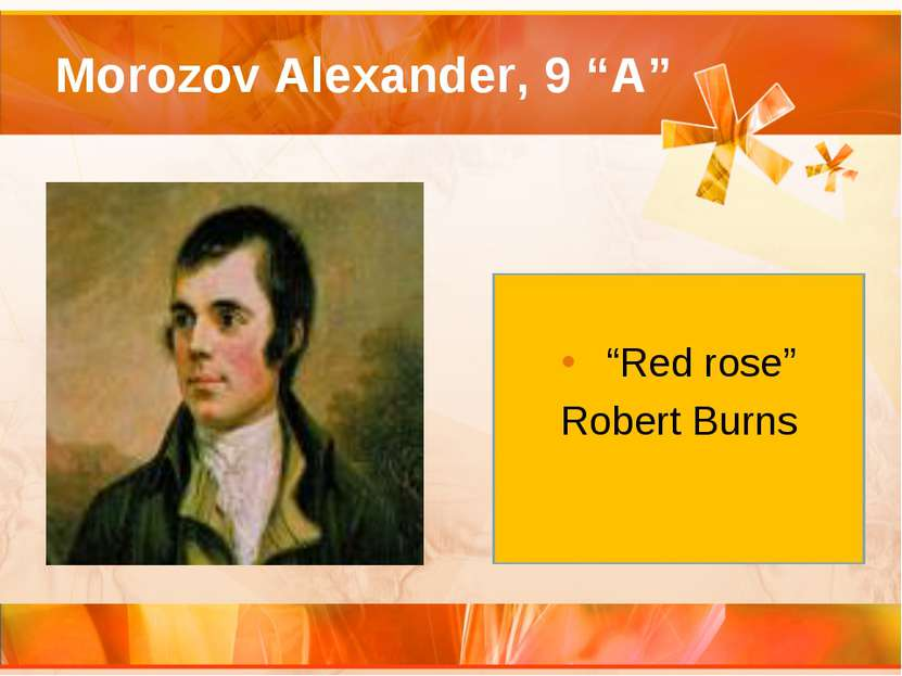"Morozov Alexander, 9 ""A"" ""Red rose"" Robert Burns"