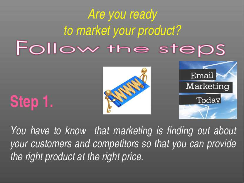 Are you ready to market your product? Step 1. You have to know that marketing...