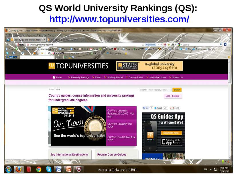 QS World University Rankings (QS): http://www.topuniversities.com/ Natalia Ed...