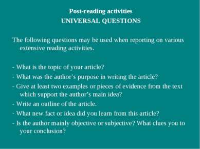 Post-reading activities UNIVERSAL QUESTIONS The following questions may be us...