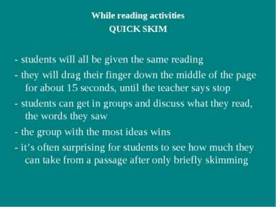 While reading activities QUICK SKIM - students will all be given the same rea...