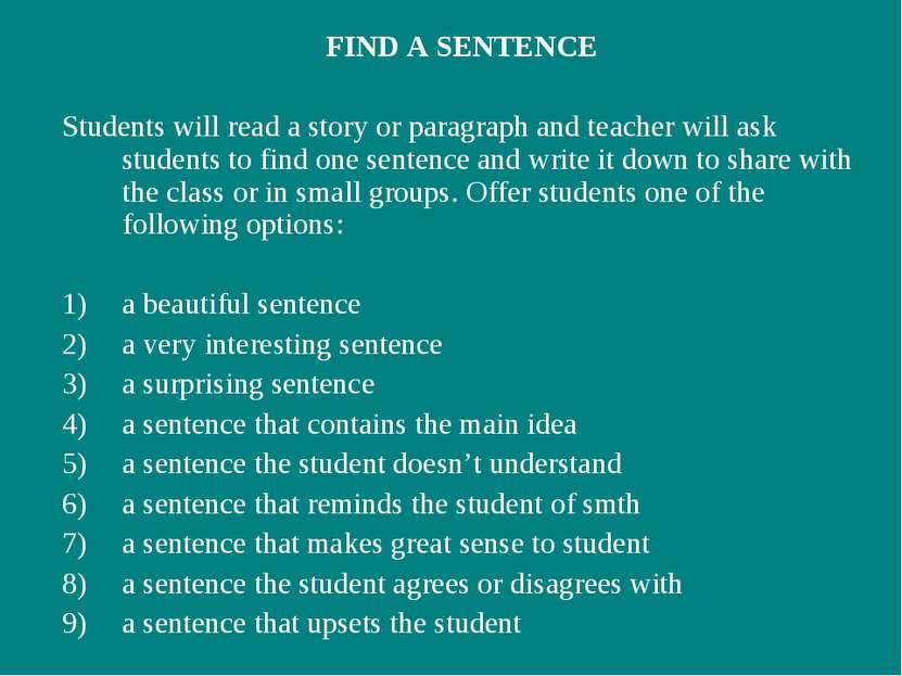 FIND A SENTENCE Students will read a story or paragraph and teacher will ask ...