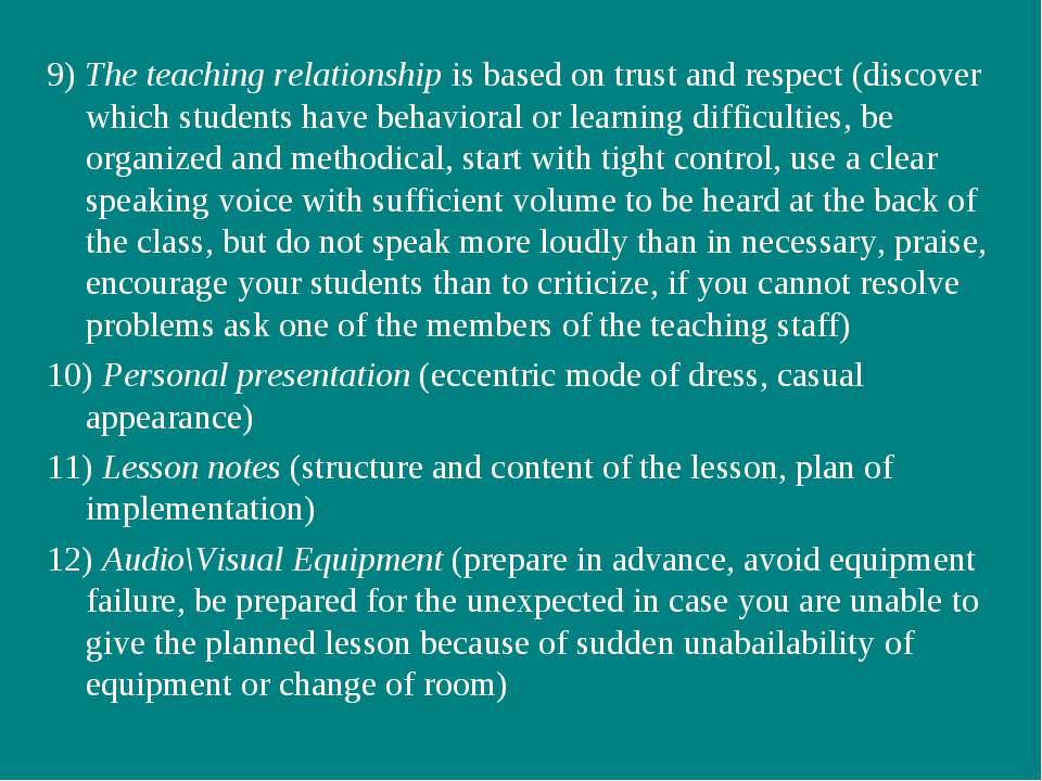 9) The teaching relationship is based on trust and respect (discover which st...