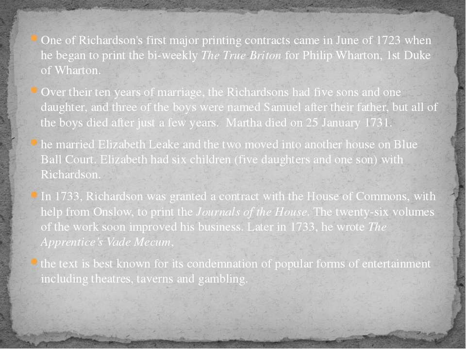 One of Richardson's first major printing contracts came in June of 1723 when ...