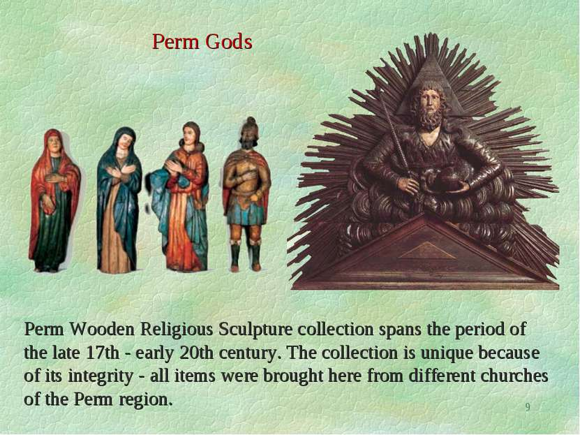 * Perm Gods Perm Wooden Religious Sculpture collection spans the period of th...