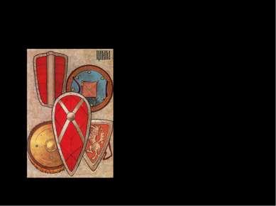 Щиты Щит – служит для защиты от стрел, копий, мечей и др. Изготавливается из ...