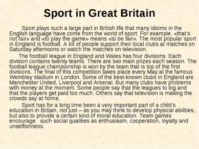 Sport in Great Britain Sport plays such a large part in British life that man...