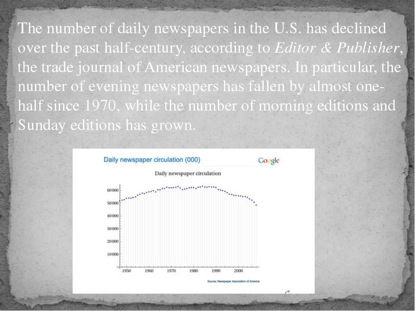 The number of daily newspapers in the U.S. has declined over the past half-ce...