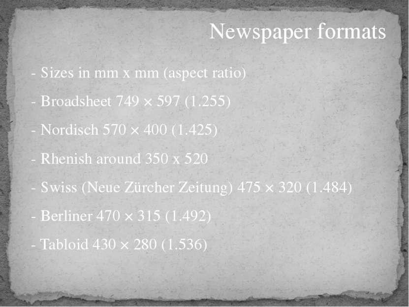 Newspaper formats - Sizes in mm x mm (aspect ratio) - Broadsheet749 × 597 (1...