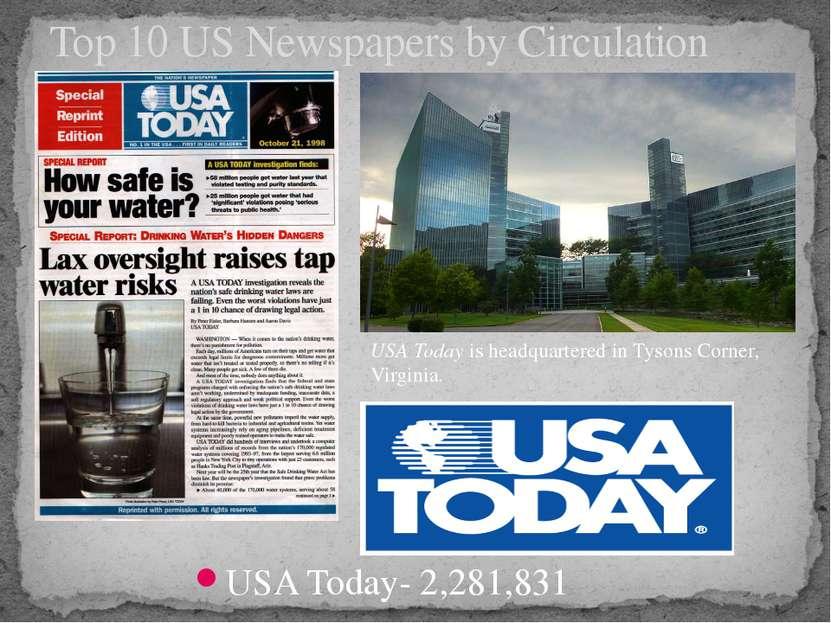 USA Today- 2,281,831 Top 10 US Newspapers by Circulation USA Todayis headqua...