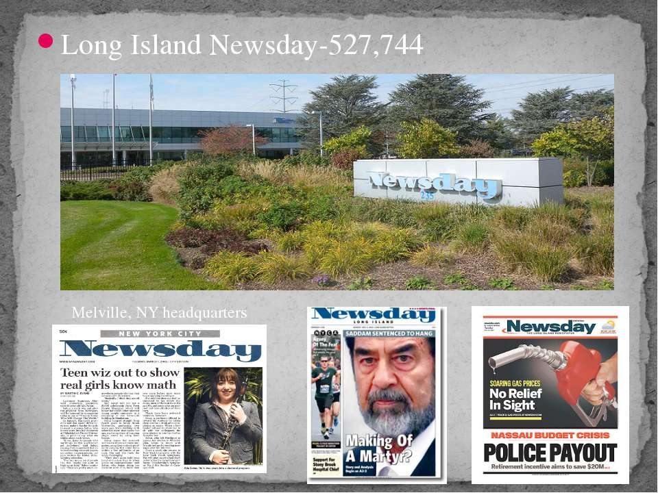 Long Island Newsday-527,744 Melville, NY headquarters