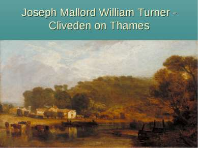 Joseph Mallord William Turner - Cliveden on Thames