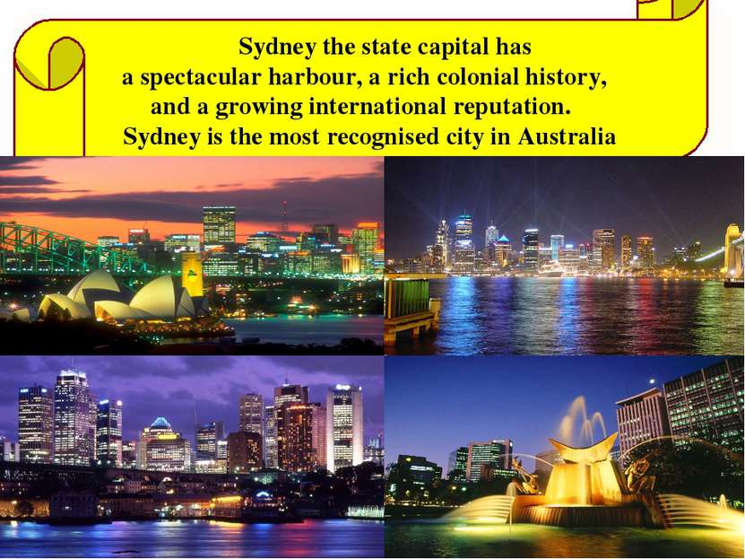 Sydney the state capital has a spectacular harbour, a rich colonial history, ...