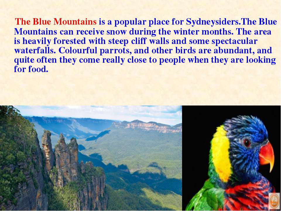 The Blue Mountains is a popular place for Sydneysiders.The Blue Mountains can...