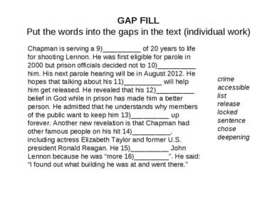 GAP FILL Put the words into the gaps in the text (individual work) Chapman is...