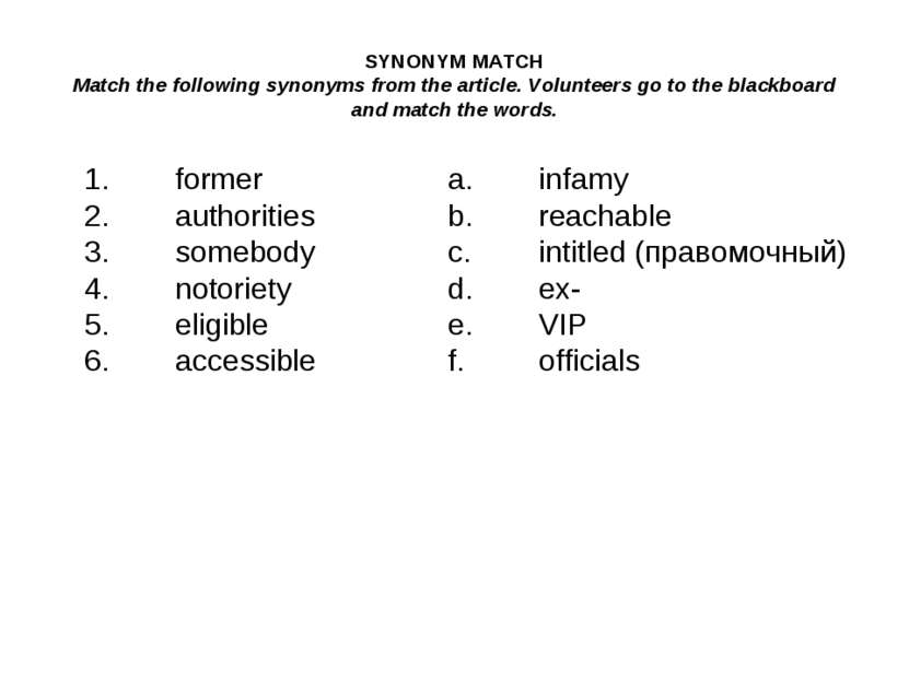 SYNONYM MATCH Match the following synonyms from the article. Volunteers go to...