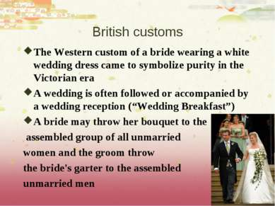 British customs The Western custom of a bride wearing a white wedding dress c...