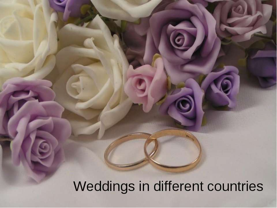 Wedding in different countries Weddings in different countries