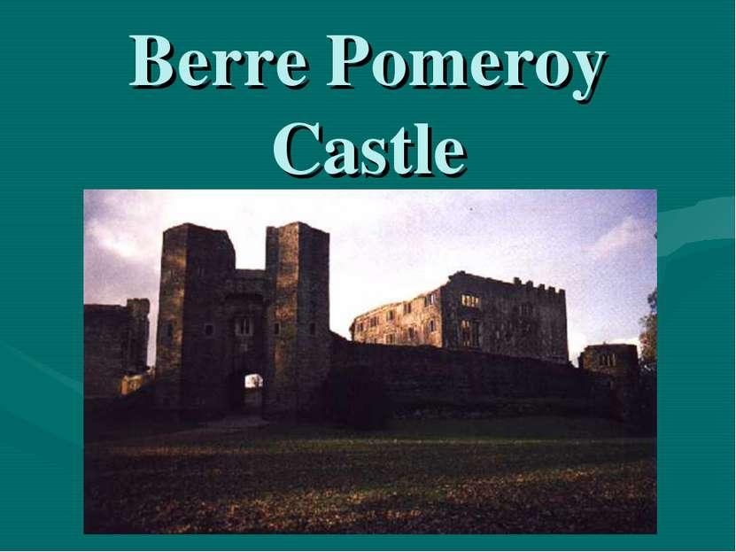 Berre Pomeroy Castle