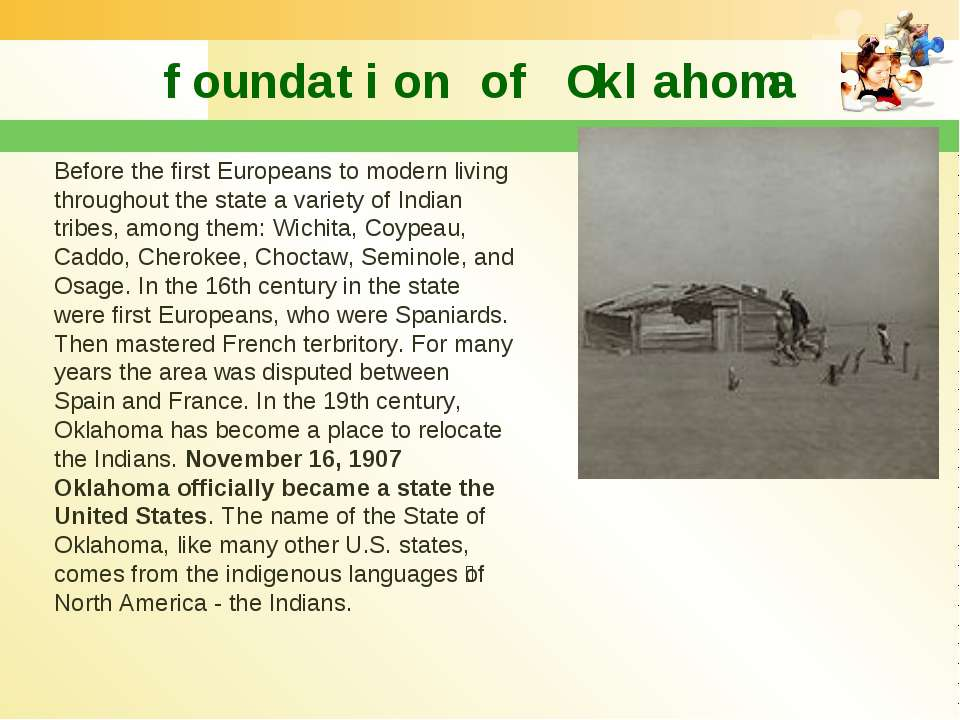 foundation of Oklahoma Before the first Europeans to modern living throughout...