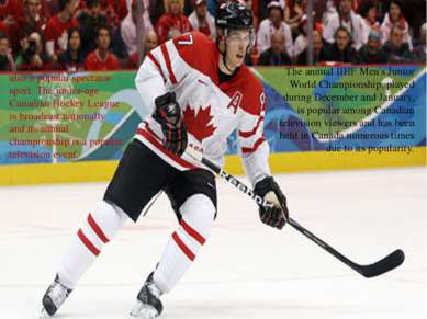 The annual IIHF Men's Junior World Championship, played during December and J...