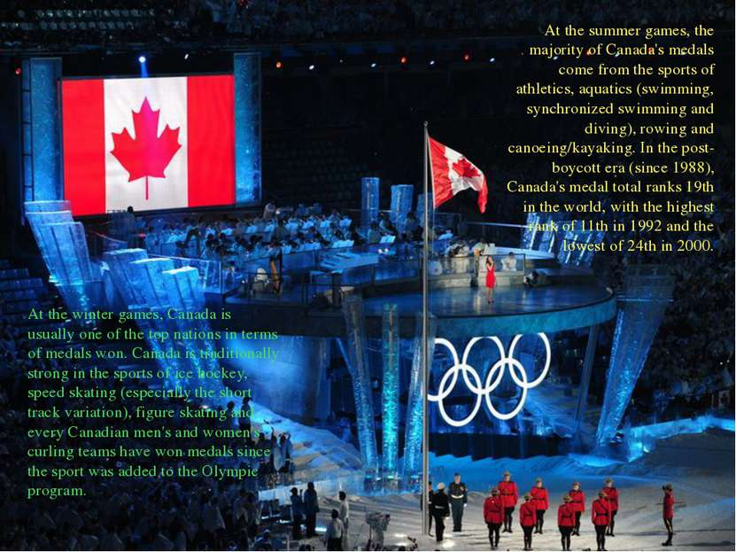 At the summer games, the majority of Canada's medals come from the sports of ...