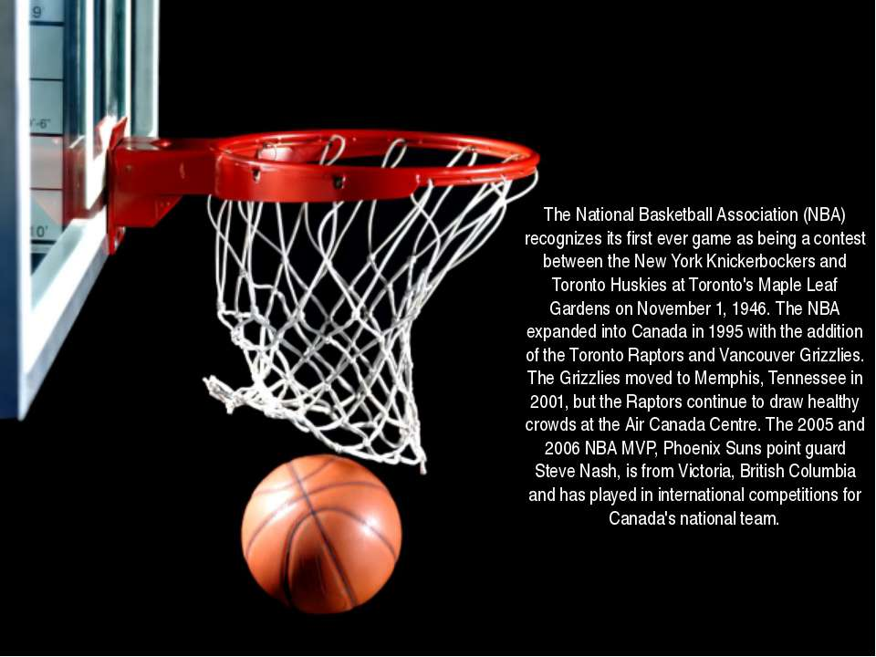 The National Basketball Association (NBA) recognizes its first ever game as b...