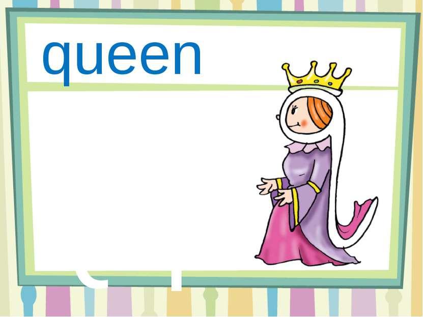 Qq queen