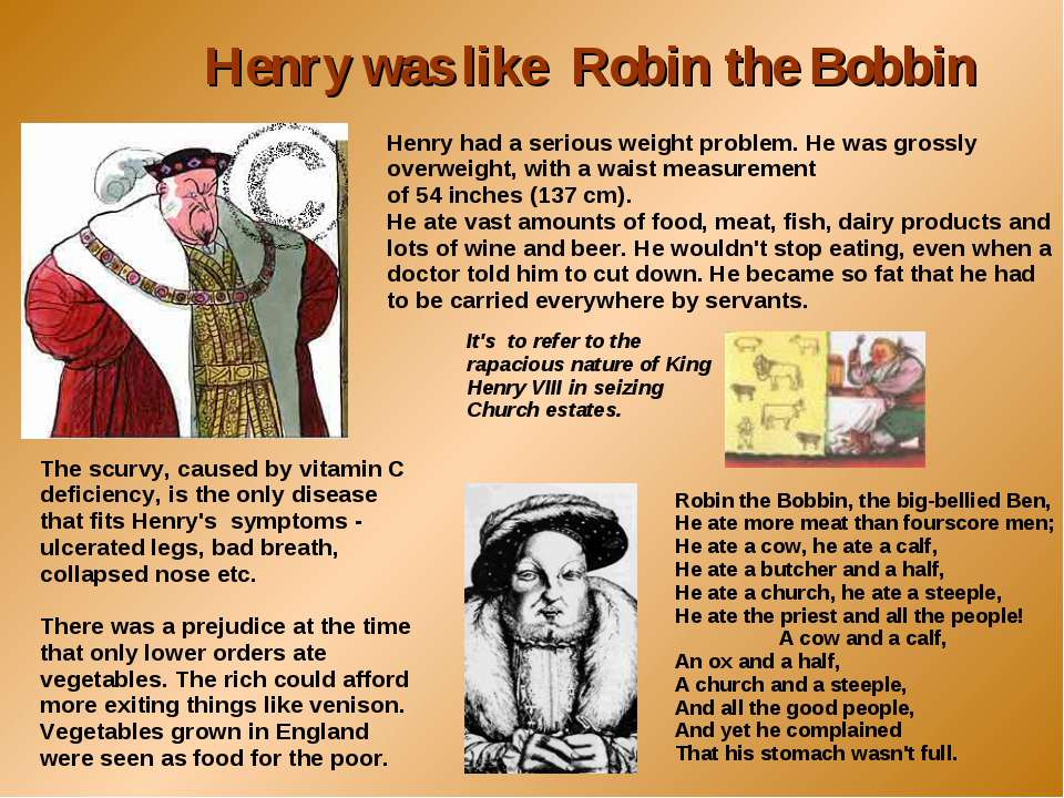 Henry had a serious weight problem. He was grossly overweight, with a waist m...